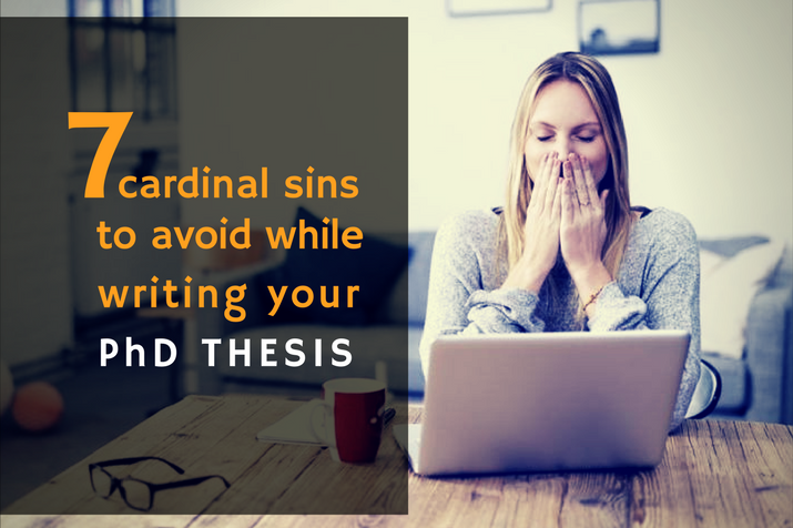 7-Cardinal-Sins-to-Avoid-while-Writing-Your-PhD-Thesis